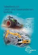 Cover-Bild zu Tabellenbuch Land- und Baumaschinentechnik von Fehr, Andreas