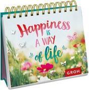 Cover-Bild zu Happiness is a way of life von Groh Redaktionsteam (Hrsg.)