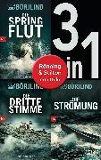 Cover-Bild zu Börjlind, Cilla: Die Rönning/Stilton-Serie Band 1 bis 3 (3in1-Bundle): - Die Springflut / Die dritte Stimme / Die Strömung (eBook)