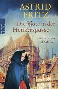 Cover-Bild zu Die Tote in der Henkersgasse von Fritz, Astrid