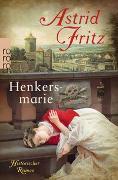 Cover-Bild zu Henkersmarie von Fritz, Astrid