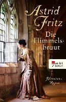Cover-Bild zu Die Himmelsbraut (eBook) von Fritz, Astrid