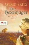 Cover-Bild zu Der Hexenjäger (eBook) von Fritz, Astrid