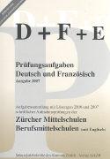 Cover-Bild zu Prüfungsaufgaben Deutsch und Französisch 2007
