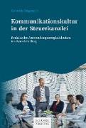 Cover-Bild zu Kommunikationskultur in der Steuerkanzlei (eBook) von Siegmann, Cornelia
