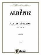 Cover-Bild zu Alb'niz, Isaac (Komponist): Collected Works, Vol 2