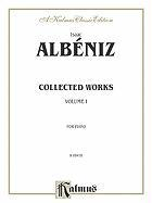 Cover-Bild zu Alb'niz, Isaac (Komponist): Collected Works, Vol 1