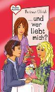 Cover-Bild zu Ullrich, Hortense: Freche Mädchen - freche Bücher!: ... und wer liebt mich?