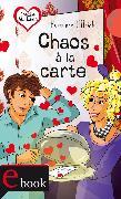 Cover-Bild zu Ullrich, Hortense: Freche Mädchen - freche Bücher!: Chaos à la carte (eBook)