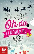 Cover-Bild zu Ullrich, Hortense: Oh du fröhliche (eBook)