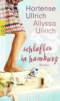 Cover-Bild zu Ullrich, Hortense: Schlaflos in Hamburg (eBook)
