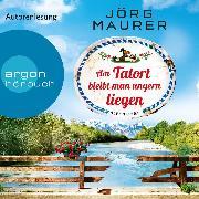 Cover-Bild zu Am Tatort bleibt man ungern liegen (Gekürzte Lesung) (Audio Download) von Maurer, Jörg