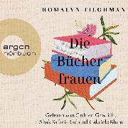 Cover-Bild zu Tilghman, Romalyn: Die Bücherfrauen (Ungekürzte Lesung) (Audio Download)