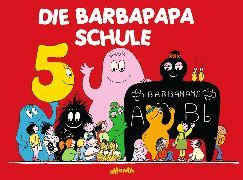 Cover-Bild zu Die Barbapapa-Schule von Tison, Annette
