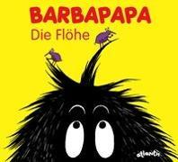 Cover-Bild zu Barbapapa. Die Flöhe von Tison, Annette