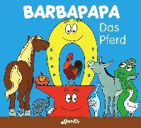 Cover-Bild zu Barbapapa. Das Pferd von Tison, Annette