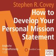 Cover-Bild zu How to Develop Your Personal Mission Statement von Covey, Stephen R.