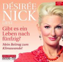 Cover-Bild zu Gibt es ein Leben nach fünfzig? von Nick, Désirée