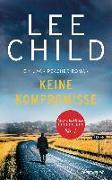 Cover-Bild zu Keine Kompromisse von Child, Lee
