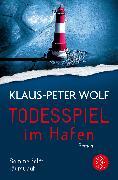 Cover-Bild zu Todesspiel im Hafen von Wolf, Klaus-Peter