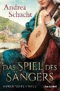 Cover-Bild zu Das Spiel des Sängers von Schacht, Andrea