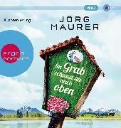 Cover-Bild zu Im Grab schaust du nach oben von Maurer, Jörg