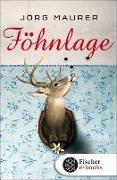 Cover-Bild zu Föhnlage (eBook) von Maurer, Jörg