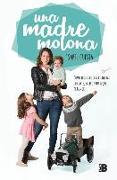 Cover-Bild zu Una madre molona: Cómo afrontar la maternidad con arte, salero y un toque de humor / A Cool Mom von Cuesta, Isabel