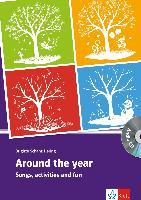 Cover-Bild zu Around the year 2 / Around the year A1. Klasse 8-10. Buch mit Kopiervorlagen + Audio-CD von Schanz-Hering, Brigitte
