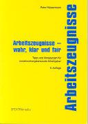 Cover-Bild zu Arbeitszeugnisse - wahr, klar und fair von Häusermann, Peter