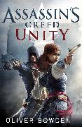 Cover-Bild zu Bowden, Oliver: Assassin's Creed: Unity (eBook)