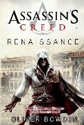 Cover-Bild zu Bowden, Oliver: Assassin's Creed Band 1: Renaissance (eBook)