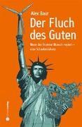 Cover-Bild zu Alex, Baur: Der Fluch des Guten