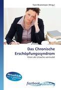 Cover-Bild zu Das Chronische Erschöpfungssyndrom von Brammson, Toni (Hrsg.)