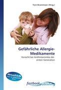 Cover-Bild zu Gefährliche Allergie-Medikamente von Brammson, Toni (Hrsg.)