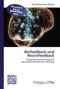 Cover-Bild zu Biofeedback und Neurofeedback von Brammson, Toni (Hrsg.)