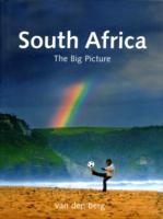 Cover-Bild zu Berg, Heinrich Van Den: South Africa: The Big Picture
