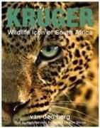 Cover-Bild zu Berg, Heinrich Van Den: Kruger: Wildlife Icon Of South Africa