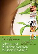 Cover-Bild zu Gelenk- und Rückenschmerzen müssen nicht sein (eBook) von Schachinger, Dr. med. Wolfgang