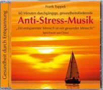 Cover-Bild zu Anti-Stress-Musik von Tuppek, Frank (Komponist)