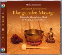 Cover-Bild zu Klangschalen-Massage von Reimann, Michael