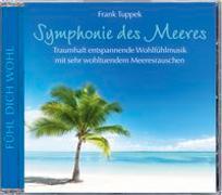 Cover-Bild zu Symphonie des Meeres von Tuppek, Frank (Komponist)