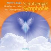 Cover-Bild zu Schutzengel Symphonie von Merlin's Magic (Hrsg.)