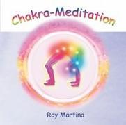 Cover-Bild zu Chakra-Meditation. CD. (Audio CD) von Martina, Roy