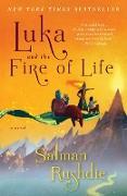 Cover-Bild zu Rushdie, Salman: Luka and the Fire of Life