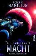 Cover-Bild zu Hamilton, Peter F.: Die unbekannte Macht (eBook)