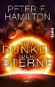 Cover-Bild zu Hamilton, Peter F.: Das Dunkel der Sterne (eBook)