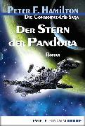 Cover-Bild zu Hamilton, Peter F.: Die Commonwealth-Saga 01. Der Stern der Pandora (eBook)