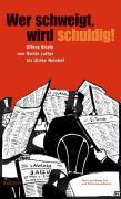 Cover-Bild zu Wer schweigt, wird schuldig! von Essig, Rolf-Bernhard (Hrsg.)