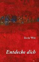 Cover-Bild zu Entdecke dich von Wolf, Doris